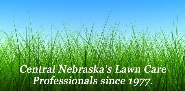 Central Nebraska's Lawn Care Professionals since 1977.